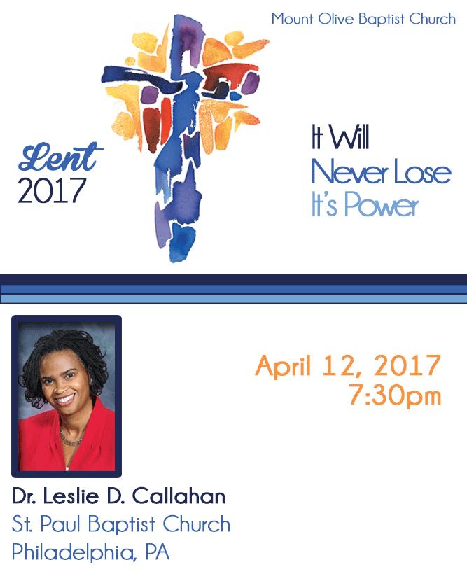2017 Lent Revival - Rev. Leslie D Callahan