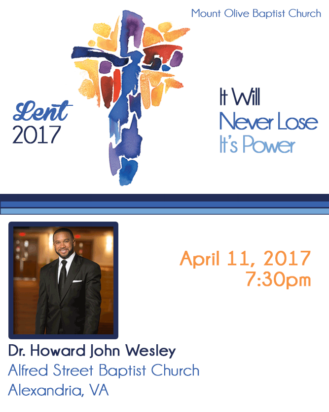 2017 Lent Revival - Rev. Howard John Wesley