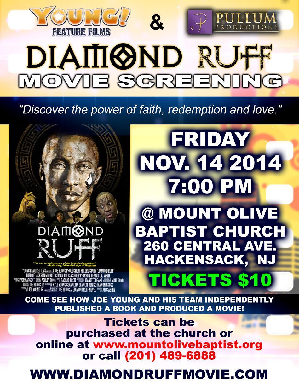 Diamond Ruff Movie Screening